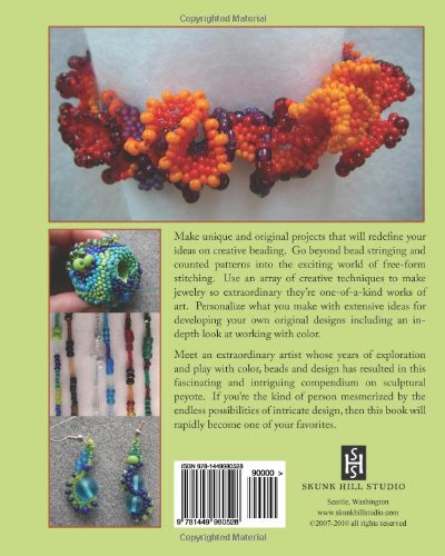 FreeForm Peyote Beading: Design and Creation of Original Wearable Art Jewelry