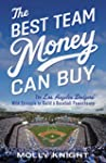 The Best Team Money Can Buy: The Stra...