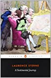 A Sentimental Journey (Penguin Classics) (0140437797) by Sterne, Laurence
