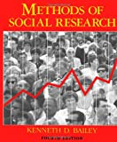 Methods of Social Research, 4th Edition (1416576940) by Bailey, Kenneth