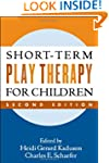 Short-Term Play Therapy for Children,...
