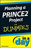 img - for Planning a PRINCE2 Project In A Day For Dummies book / textbook / text book
