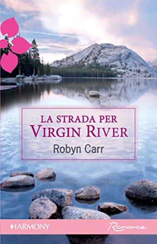 la-strada-per-virgin-river