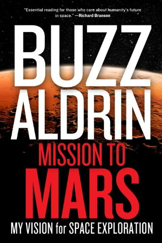 Mission to Mars: My Vision for Space Exploration Amazon.com
