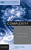 img - for Complexity: Theory and Applications (MIT-Pappalardo Series in Mechanical Engineering) by Nam Pyo Suh (2005-01-01) book / textbook / text book