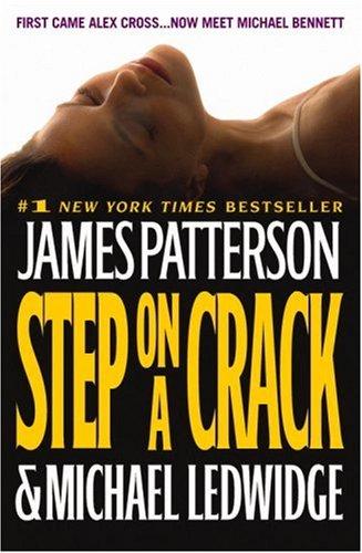 Step on a Crack by James Patterson, Michael Ledwidge