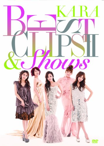 KARA BEST CLIPS II & SHOWS [DVD]