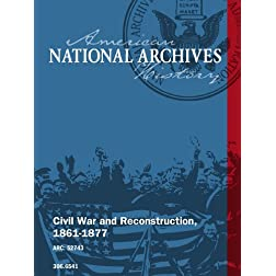 Civil War and Reconstruction, 1861-1877