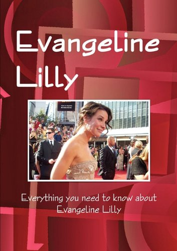 The Evangeline Lilly Handbook - Everything you need to know about Evangeline Lilly