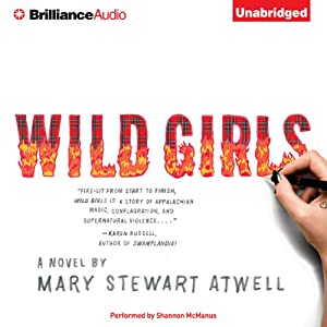 Wild Girls: A Novel | [Mary Stewart Atwell]