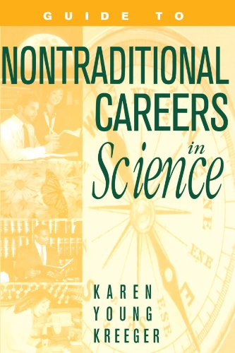 Guide to Non-Traditional Careers in Science: A Resource Guide for Pursuing a Non-Traditional Path