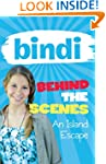 Bindi Behind the Scenes 2: An Island...