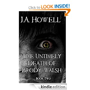 http://www.amazon.com/Untimely-Death-Brody-Walsh-Possess-ebook/dp/B00BUQ1H8C/ref=zg_bs_digital-text_f_80