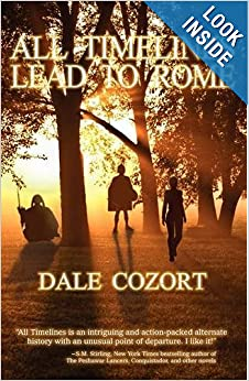 Dale Cozort's 'All Timelines Lead to Rome' - buy it!
