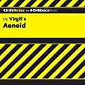 Aeneid: CliffsNotes Audiobook by Richard McDougall, Ph.D., Suzanne Pavlos, M.Ed. Narrated by Kate Rudd