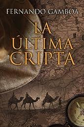 La última cripta (Spanish Edition)