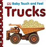 Trucks (BABY TOUCH & FEEL)