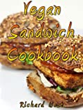 img - for Vegan Sandwich Cookbook book / textbook / text book