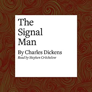 The Signal Man Audiobook