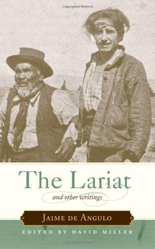 The Lariat and Other Writings