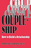 Coupleship: How to Build a Relationship