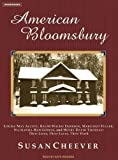 American Bloomsbury: Louisa May Alcott, Ralph Waldo Emerson, Margaret Fuller, Nathaniel Hawthorne, and Henry David Thoreau: Their Lives, Their Loves, Their Work (1400103622) by Cheever, Susan