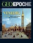 GEO Epoche 28/2007 - Venedig: 810-190...