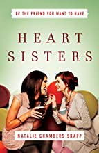 Heart Sisters (       UNABRIDGED) by Natalie Chambers Snapp Narrated by Lorelei Avalon