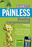 Painless Reading Comprehension (Painless Series)