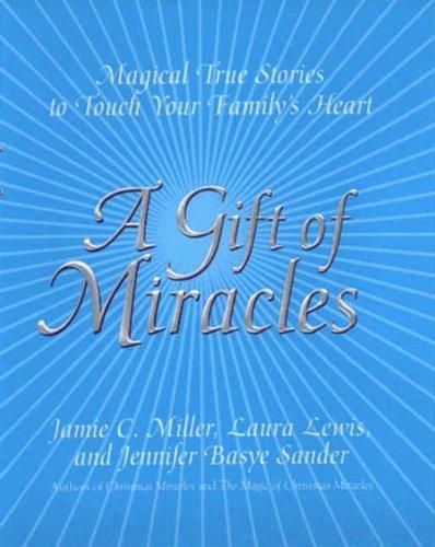 Jennifer B. Sander, Laura Lewis  Jamie Miller - A Gift Of Miracles