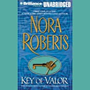 Key of Valor: Key Trilogy, Book 3 | [Nora Roberts]