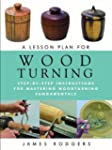 A Lesson Plan for Woodturning: Step-b...