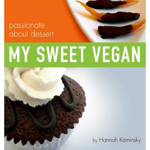 My Sweet Vegan by Hannah Kaminsky