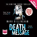 Death Message: A Tom Thorne Novel (       UNABRIDGED) by Mark Billingham Narrated by Paul Thornley