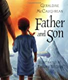 Geraldine Mccaughrean Father and Son