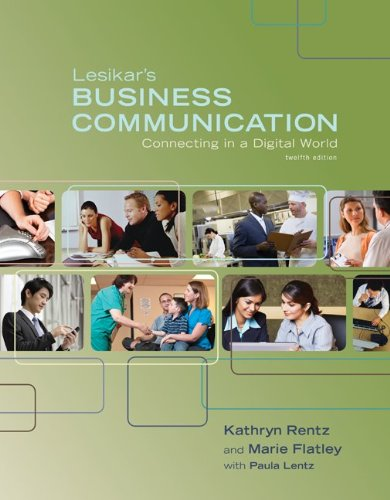 Lesikar's Business Communication: Connecting in a Digital...