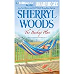 The Backup Plan (       UNABRIDGED) by Sherryl Woods Narrated by Tanya Eby