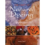 The Craft of Natural Dyeing: Glowing Colours from the Plant World ~ Jenny Dean