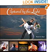 Captured by the Light: The Essential Guide to Creating Extraordinary Wedding Photography (Voices That Matter)