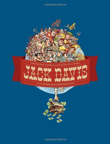 Jack Davis: Drawing American Pop Culture: A Career Retrospective: Jack Davis: 9781606994474: Amazon.com: Books