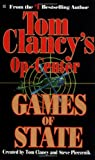 Games of State (Op-Center, Book 3)