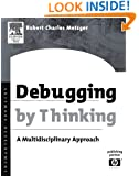Debugging by Thinking: A Multidisciplinary Approach (HP Technologies)