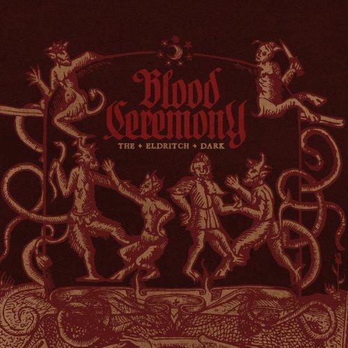 Eldritch Dark by BLOOD CEREMONY (2013-05-28)