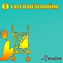 Kinderwunsch (Last Dad Standing 1) Hörbuch von Blog Daddy, Bastian Palmersheim Gesprochen von: Blog Daddy