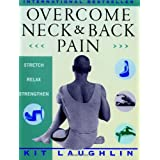 Overcome Neck & Back Painby Kit Laughlin