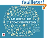 Le guide de l'�co-innovation : Eco-co...