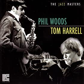 Phil Woods & Tom Harrell