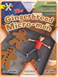 Danny Waddell Project X: Food: The Gingerbread Micro-man