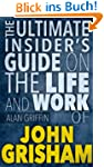 John Grisham :The Ultimate Insider's...