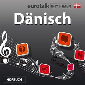 EuroTalk Rhythmen Dänisch Rede